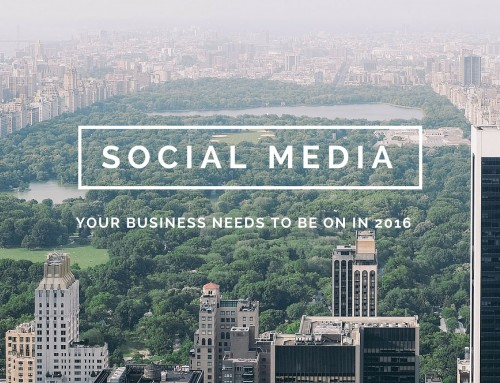 Social Media Your Business Needs To Be On In 2016